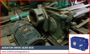 Aerator Drive Gear Box,Gear box Manufacturer in Gujarat