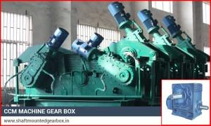 CCM Machine Gear box manufacturer